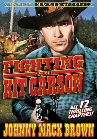 "Fighting With Kit Carson - 11"" x 17"" Poster"