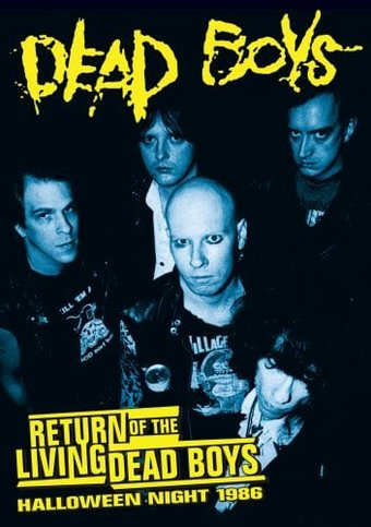 Dead Boys - Return of the Living Dead Boys: