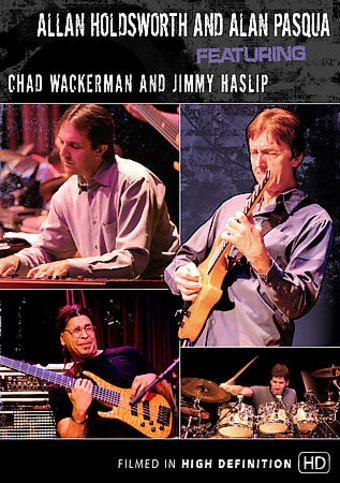 Allan Holdsworth and Alan Pasqua Featuring Chad
