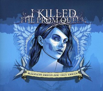 I Killed The Prom Queen - Sleepless Nights And