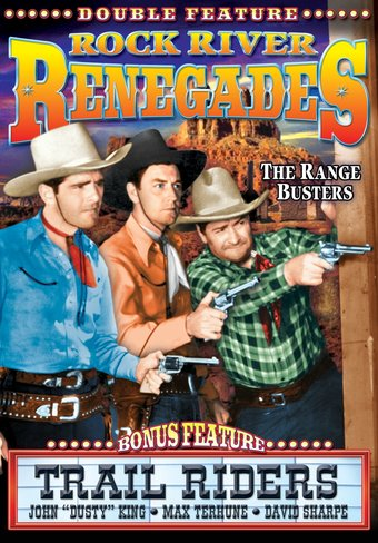 The Range Busters: Rock River Renegades / Trail