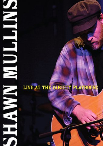 Shawn Mullins - Live at the Variety Playhouse