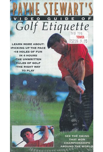 Payne Stewart's Video Guide of Golf Etiquette