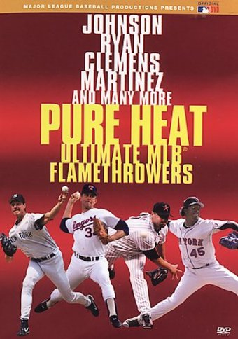 Pure Heat: Ultimate MLB Flamethrowers