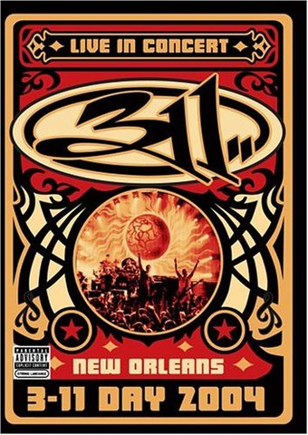 311 Day: Live in New Orleans