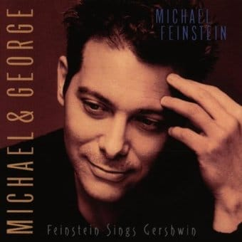 Michael & George: Feinstein Sings Gershwin