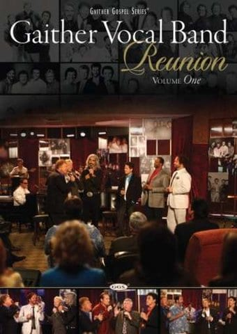 Gaither Vocal Band - Reunion, Volume 1