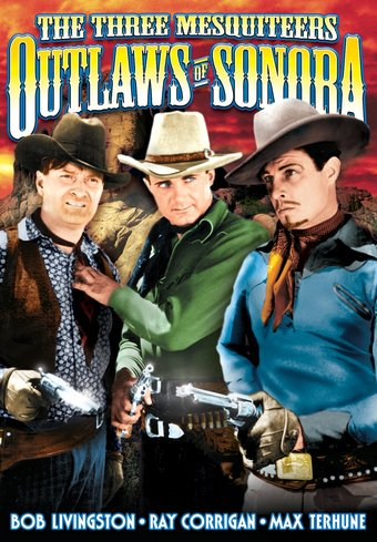 The Three Mesquiteers: Outlaws of Sonora