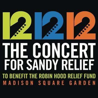 12-12-12: The Concert for Sandy Relief (Live)