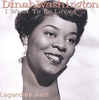 Legendary Jazz: I Want to Be Loved