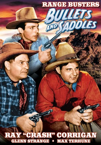 The Range Busters: Bullets And Saddles