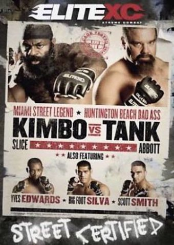 EliteXC - Kimbo vs. Tank: Cage Tested - Street