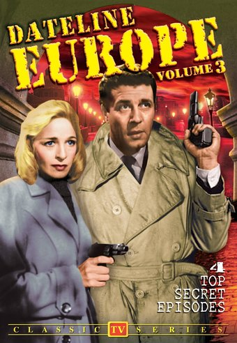 Dateline Europe (aka Foreign Intrigue), Volume 3