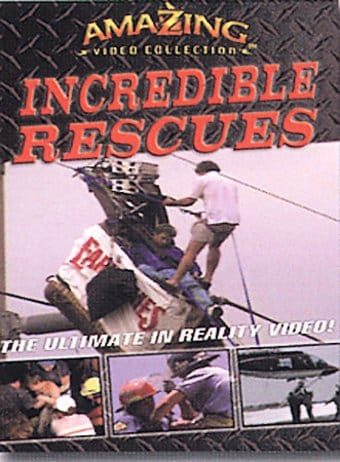 Incredible Rescues