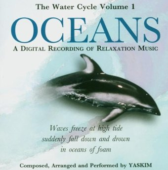 The Water Cycle, Volume 1: Oceans