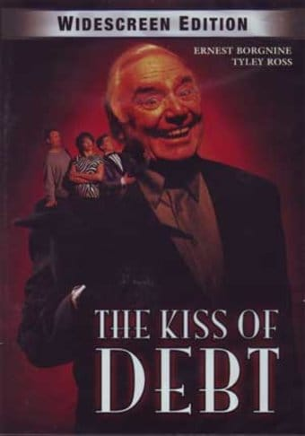 The Kiss of Debt (Widescreen)