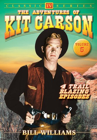 "Adventures of Kit Carson, Volume 5 - 11"" x 17"""