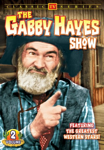 Gabby Hayes Show - Volume 2