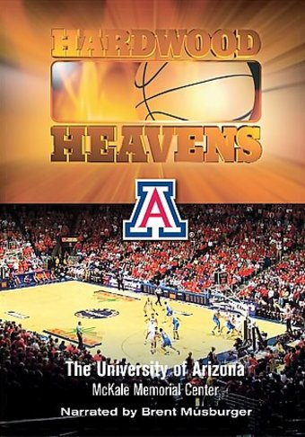 Hardwood Heavens - University of Arizona: McKale