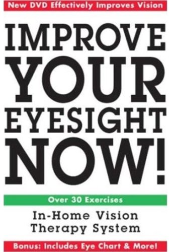 Improve Your Eyesight Now