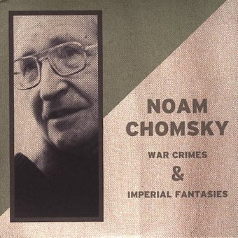 War Crimes & Imperial Fantasies (2-CD)