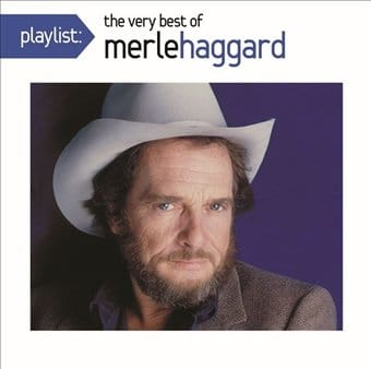 Playlist: The Very Best of Merle Haggard