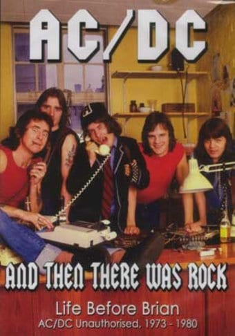 AC/DC - And Then There Was Rock: Life Before