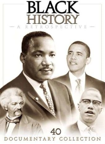 Black History: A Retrospective - 40 Documentary