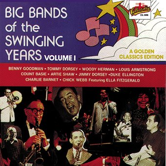 Big Bands of The Swinging Years, Volume 1