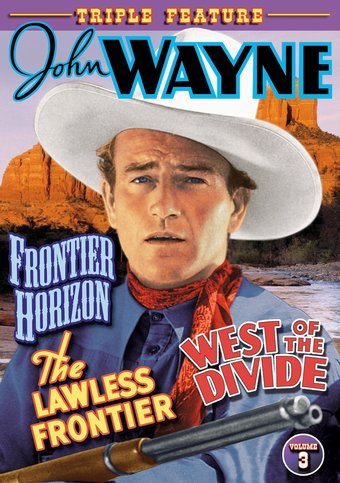 John Wayne Triple Feature, Volume 3 (Frontier