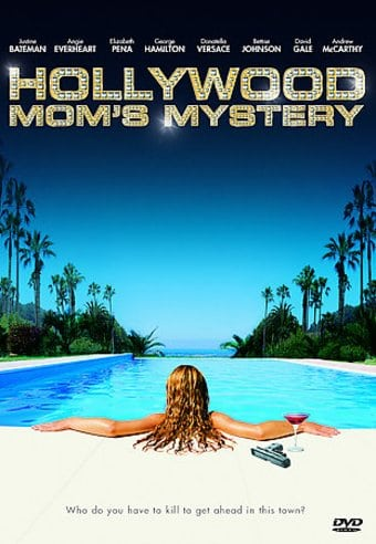 Hollywood Mom's Mystery