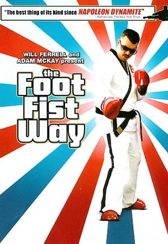 The Foot Fist Way (special edition)