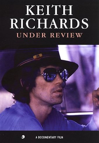 Keith Richards - Under Review: A Documentary Film