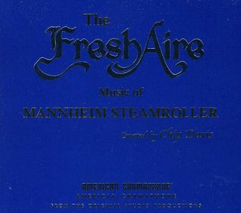 The FreshAire Music of Mannheim Steamroller (2-CD)