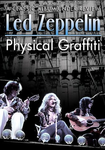Physical Graffiti Under Review