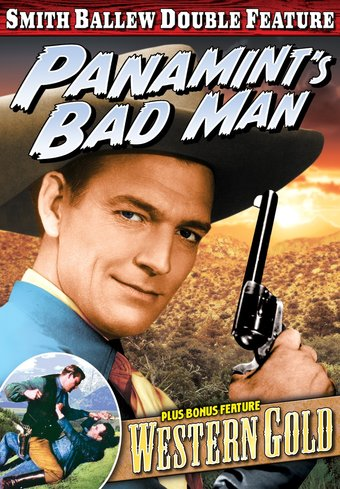 Smith Ballew Double Feature: Panamint's Bad Man