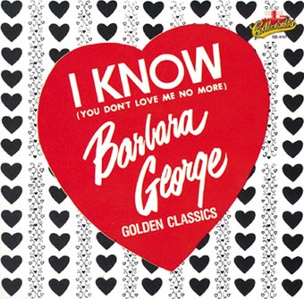 I Know (You Don't Love Me No More) - Golden