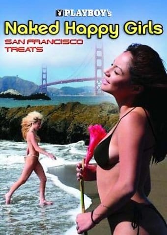Playboy - Naked Happy Girls: San Francisco Treats