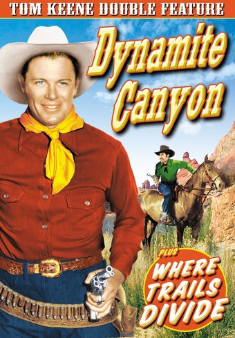 Tom Keene Double Feature: Dynamite Canyon (1941)