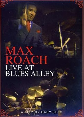 Max Roach: Live at Blues Alley