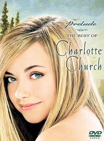 Charlotte Church - Prelude...The Best of