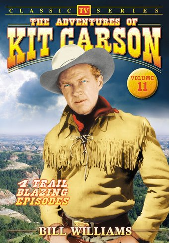 "Adventures of Kit Carson, Volume 11 - 11"" x 17"""