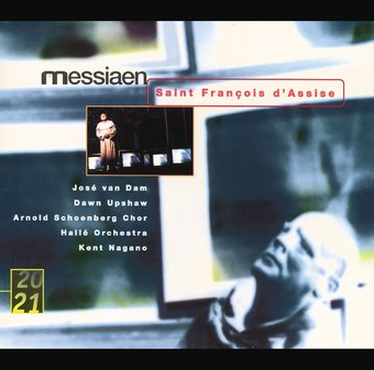 Messiaen: Saint François d'Assise / van Dam,