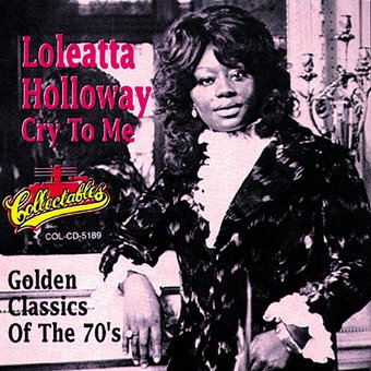 Cry To Me - Golden Classics of The 70's