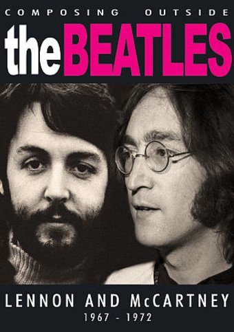 Composing Outside The Beatles: Lennon and
