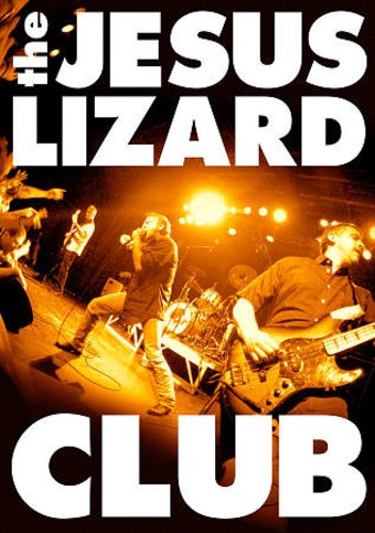 The Jesus Lizard - Club