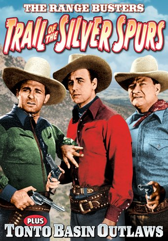 The Range Busters: Trail of the Silver Spurs