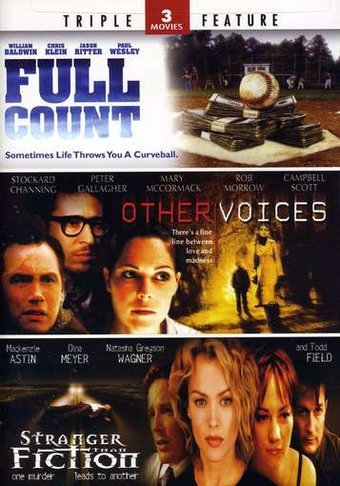 Full Count / Other Voices / Stranger Than Fiction