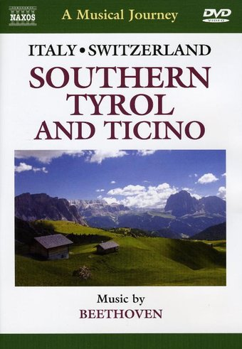 A Musical Journey - Southern Tyrol and Ticino