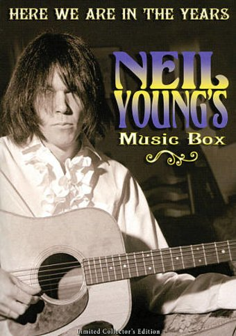 Neil Young's Music Box: Here We Are in the Years
